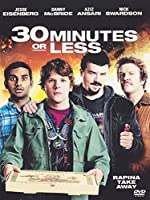 30 Minutes Or Less [Italian Edition]