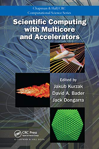 Scientific Computing with Multicore and Accelerators (Chapman & Hall/CRC Computational Science Book 10) (English Edition)