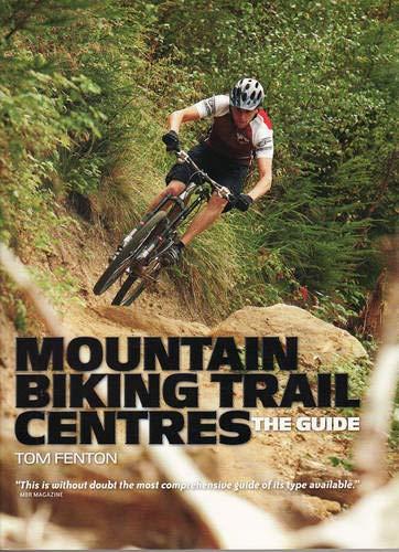 Mountain Biking Trail Centres The Guide