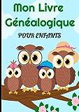 Mon livre généalogique pour enfants :: Arbre généalogique à remplir : Partez à la recherche de l'histoire de votre famille !