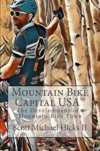 mountain bike scott Mountain Bike Capital USA: The Development of a Mountain Bike Town (English Edition)