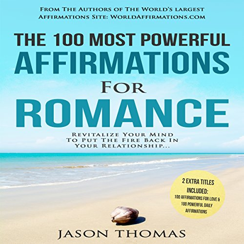 The 100 Most Powerful Affirmations for Romance audiobook cover art