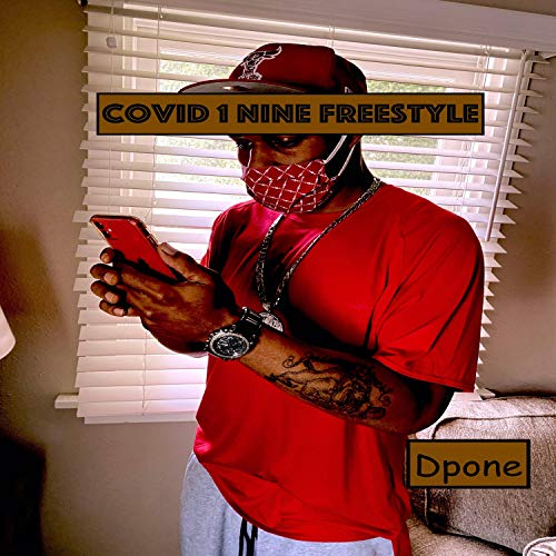Covid 1 Nine (Freestyle) [Explicit]