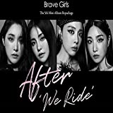 BRAVE GIRLS AFTER WE RIDE 5th Mini Repackage Album 1ea CD+1ea FOLDED POSTER+84p Photo Book+1ea Post Card+1ea Photo Card+1ea Film Photo Card+1ea Polaroid Photo Card+1ea Sticker TRACKING NUMBER
