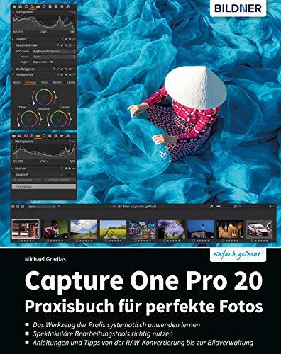 Capture One Pro: Praxishandbuch für perfekte Fotos