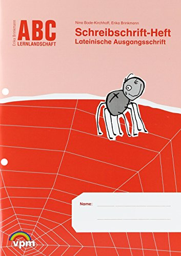 ABC Lernlandschaft 1: Schreibschrift-Heft Lateinische Ausgangsschrift Klasse 1/3 (ABC Lernlandschaft 1. Ausgabe ab 2011)