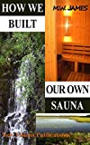 How we built our own sauna