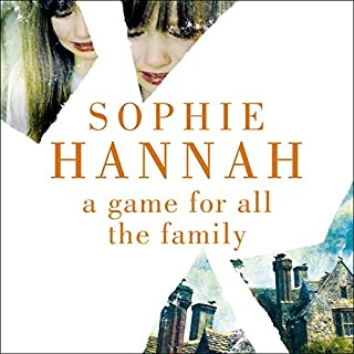A Game for All the Family                   By:                                                                                                                                 Sophie Hannah                               Narrated by:                                                                                                                                 Julia Barrie                      Length: 15 hrs and 23 mins     110 ratings     Overall 3.6