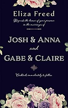 Josh & Anna and Gabe & Claire by [Eliza Freed]
