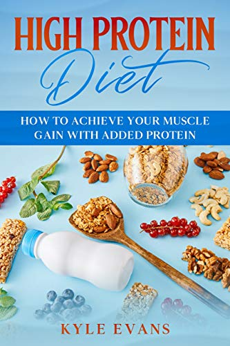High-Protein Diet Guide for Beginners: How to Achieve Your Muscle Gains With Added Protein