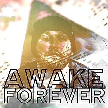 Awake Forever