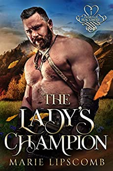The Lady's Champion (Hearts of Blackmere Book 1) by [Marie Lipscomb]