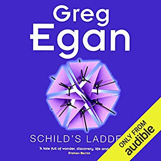 Schild's Ladder                   By:                                                                                                                                 Greg Egan                               Narrated by:                                                                                                                                 Paul Boehmer                      Length: 11 hrs and 1 min     92 ratings     Overall 4.2