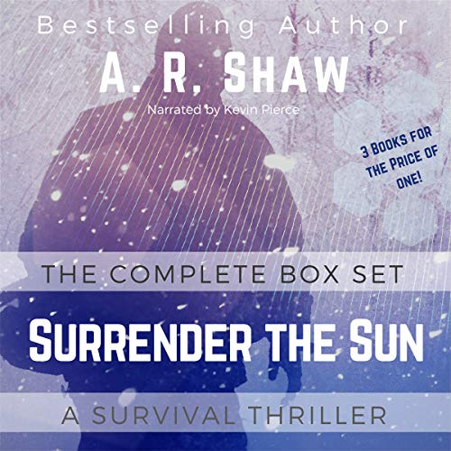 Surrender the Sun Series Boxset: Books 1-3 Apocalyptic Dystopian Thriller audiobook cover art