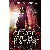 Before Autumn Fades: A Paranormal YA Romance (Nexus) (English Edition)