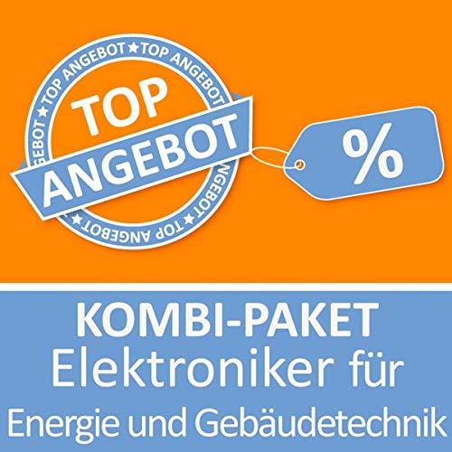 Kombi-Paket Elektroniker für Energie und Gebäudetechnik: Erfolgreiche Prüfungsvorbereitung Kombi-Paket Elektroniker für Energie und Gebäudetechnik