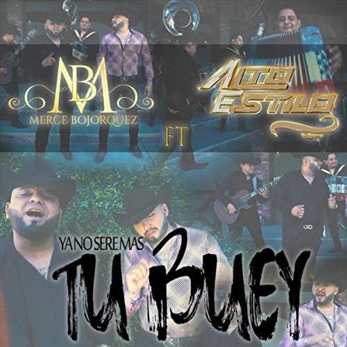 Merce Bojorquez & ( Feat. Alto Estilo)