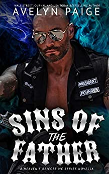 Sins of the Father: A Heaven's Rejects MC Novella by [Avelyn Paige, Rebecca Pau, Nikki Reeves, Reggie Deanching, Michael Pacis]