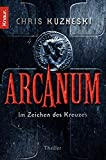Chris Kuzneski: Arcanum