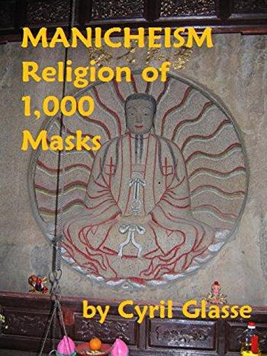 Manicheism Religion of 1,000 Masks