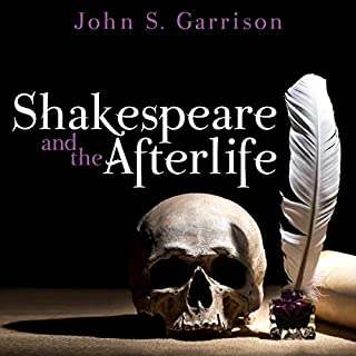 Shakespeare and the Afterlife audiobook cover art