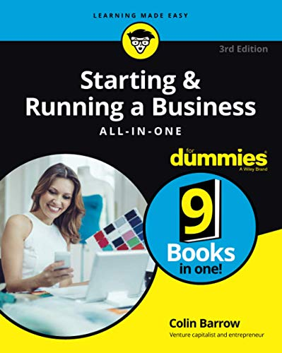 Starting & Running a Business All-in-One ForDummies 3e UK edition (For Dummies (Business & Personal Finance))