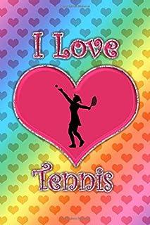I Love Tennis: Rainbow hearts I love tennis journal