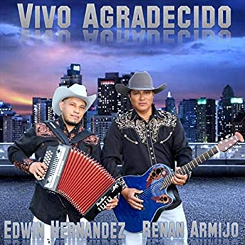 Vivo Agradecido (feat. Edwin Hernandez)