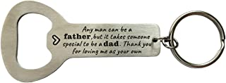Special Dad Stepfather Stainless Steel Bottle Opener Gifts Any Man Can Be A Father But It Takes Someone Special to be DAD Thank You for Loving Me as Your Own,Stepdad Gifts from Daughter Son,Bonus Dad