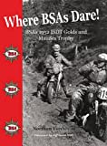 Where BSAs Dare: BSA's 1952 ISDT Golds and Maudes Trophy
