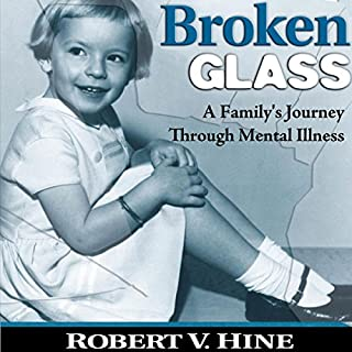 Broken Glass: A Family's Journey Through Mental Illness cover art