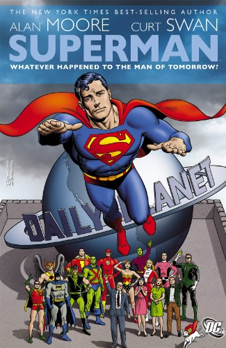 Superman: Whatever Happened to the Man of Tomorrow? (English Edition)