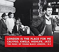 London Is The Place For Me 1 & 2 by Various Artists