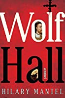 Wolf Hall (Thomas Cromwell Triology)