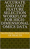 Accurate and fast feature selection workflow for high-dimensional omics data (English Edition)
