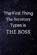 the first thing the secretary types is the boss: lined notebook
