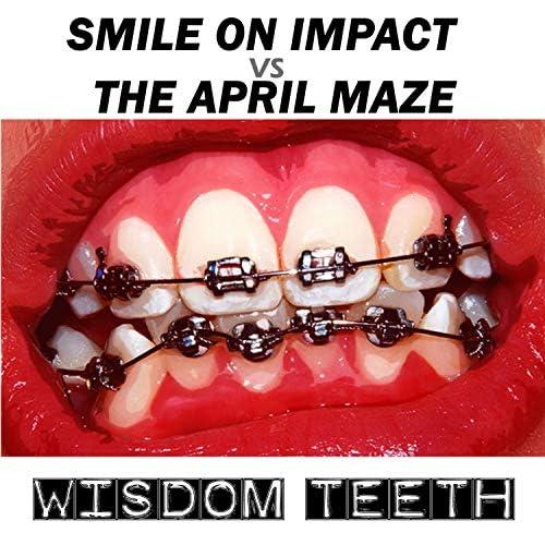 Smile on Impact, The April Maze