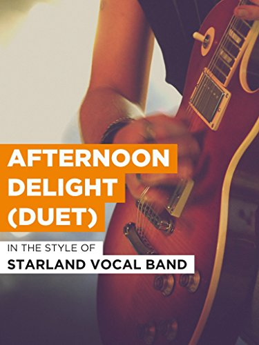 Afternoon Delight (Duet)