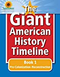The Giant American History Timeline: Book 1: Pre-Colonization�Reconstruction