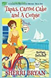 Tapas, Carrot Cake and a Corpse (The Charlotte Denver Cozy Mystery Series)