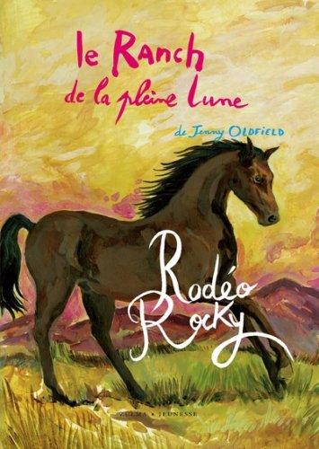 Le Ranch de la pleine lune, Tome 2 : Rodéo Rocky