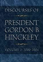 Discourses of President Gordon B Hinckley - Volume Two: 2000-2004