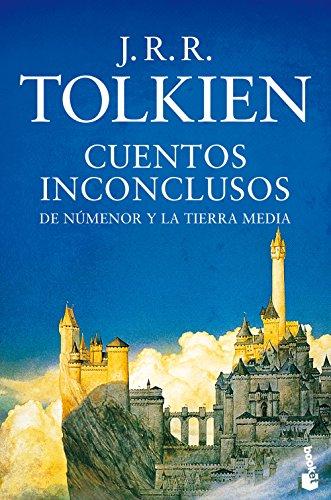 Cuentos inconclusos (Biblioteca J.R.R. Tolkien)