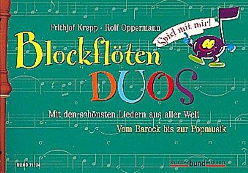 Spiel mit uns (mir)!, Bd.3, Blockflöten-Duos: Liedauswahl aus aller Welt. Vom Barock bis zur Popmusik (kunter-bund-edition)