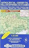 Antholzertal, Gsiesertal: Wanderkarte Tabacco 032. 1:25000 (Cartes Topograh) - TABACCO