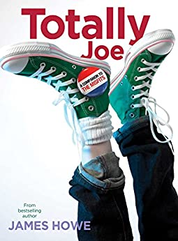 Totally Joe (The Misfits Book 2) by [James Howe]