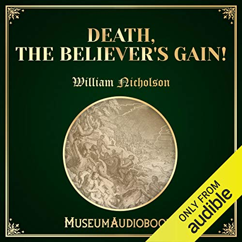 Death, the Believer's Gain! audiobook cover art