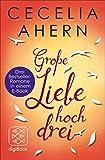 Große Liebe hoch drei: Drei Bestseller-Romane in einem E-Book (nur als E-Book erhältlich)