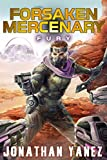 Fury: A Near Future Thriller (Forsaken Mercenary Book 3)