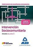 Profesores de Enseñanza Secundaria Intervención Sociocomunitaria. Temario volumen 3